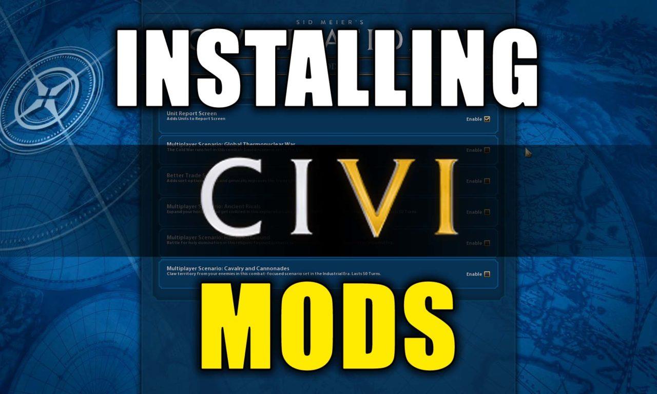 How to Manually Install Mods in CIVILIZATION VI - RazingHel com